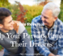 role-reversal-help-parents-unpause-their-dreams-ensure