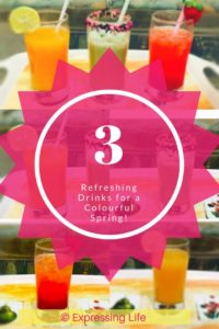 3 Refreshing drinks for a colourful Spring | Expressing Life