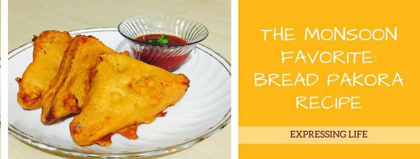 The Monsoon Favourite: Bread Pakora Recipe   Expressing Life