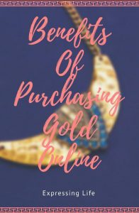 Benefits of Purchasing Gold Online