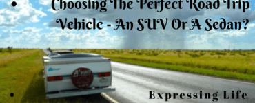 Choosing The Perfect Road Trip Vehicle - An SUV Or A Sedan?