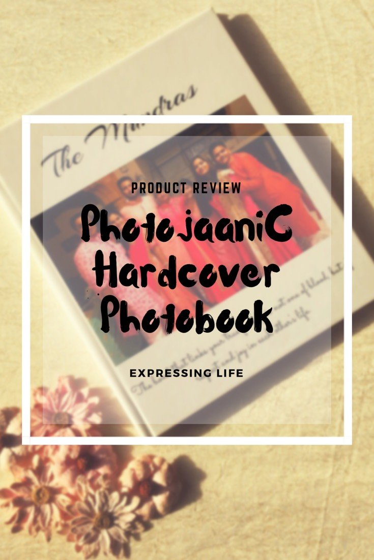 Product Review- Photojaanic Hardcover Photobook - Expressing life
